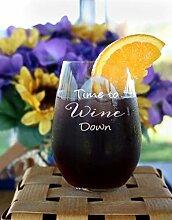 Time to Wine Down Weinglas ohne Stiel, für