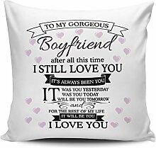To My Gorgeous Boyfriend I Love You Kissen Bezug
