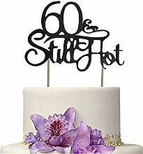 Tortenaufsatz 60 & Still Hot Cake Topper Sixty