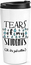 Tränen meines Studenten Kaffee Reise Becher Tasse