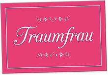 Traumfrau Schild - Türschild (30 x 15 cm), Geschenkidee Geburtstagsgeschenk für die Freundin bzw. Partnerin, Geschenk als Liebesbeweis, Liebesbotschaft für Frauen, Überraschung - Jubiläum