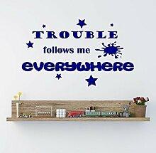 Trouble mir folgt, überall Kinder vinyl Wand