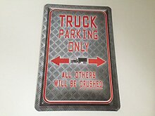 Truck parking only - Blechschild 20x30 cm LKW