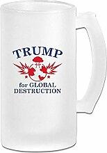 Trump For Global Destruction Glaswaren Für Bars