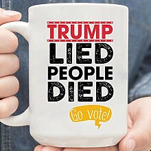 Trump Lied People Died Go Vote Mug