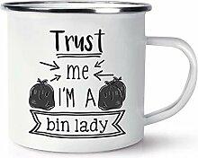 Trust Me I'M A Mülleimer Damen Emaille Becher