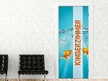 Tür Bild Türposter Türaufkleber Türfolie für Kinderzimmer Spruch Goldfische (101x205cm)