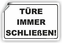 TÜRE IMMER SCHLIEßEN / Tür schließen - SCHILD / D-060 (45x30cm Aufkleber)