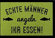 TÜRMATTE Fußmatte ECHTE MÄNNER ANGELN IHR ESSEN Hobby Fisch Geschenk Türvorleger Grün