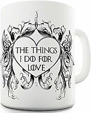 Twisted Envy die Dinge, die ich nicht für Love Mittelalter Valentines Keramik Tasse