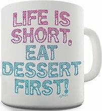 Twisted Envy Eat Dessert First Keramik Tasse