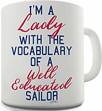 Twisted Envy I 'm a Lady mit der VOCAB of a Sailor Keramik Neuheit Tasse