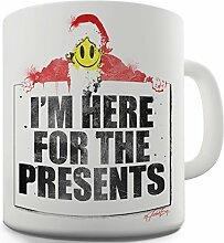 Twisted Envy Ich bin hier, für die Geschenke Keramik Funny Tasse