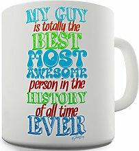 Twisted Envy My Guy ist die beste Keramik Tee Tasse