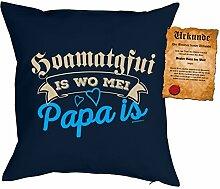 Väter/Deko-Kissen/Sofa-Kissen m. Füllung +Spaß-Urkunde: Hoamatgfui is wo mei Papa is Geschenkidee/Geburtstag/Vatertag