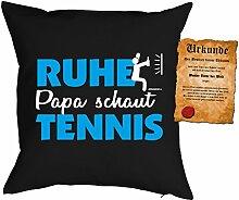 Väter/Deko-Kissenbezug ohne Füllung inkl. Spaß-Urkunde Thema Sport: Ruhe Papa schaut Tennis tolle Geschenkidee