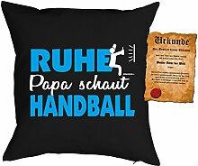 Väter/Deko-Kissenbezug ohne Füllung inkl. Spaß-Urkunde Thema Sport: Ruhe Papa schaut Handball tolle Geschenkidee