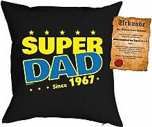 Väter-Geburtstags/Jahrgangs-Kissen/Deko Kissen mit Füllung+ Spaß-Urkunde: Super Dad since 1967 - geniale Geschenkidee