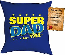 Väter-Geburtstags/Jahrgangs-Kissen/Deko Kissen mit Füllung+ Spaß-Urkunde: Super Dad since 1952 - geniale Geschenkidee