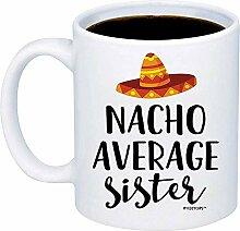 Valentinstag Geschenk für Schwester - Nacho