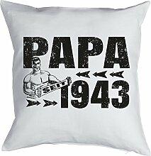 Vater Sprüche-Kissen zum 75 Geburtstag - Geschenk-Idee Dekokissen Jahrgang 1943 : Papa seit 1943 -- Geburtstag 75 Kissen Farbe: weiss