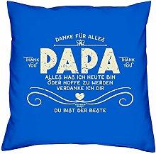 Vatertagsgeschenk Geschenkidee zum Vatertag :-: Danke Papa :-: Kissen mit Füllung :-: Größe 40x40 cm - Farbe: royal-blau
