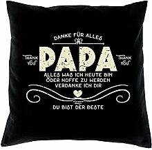 Vatertagsgeschenk Geschenkidee zum Vatertag :-: Danke Papa :-: Kissen mit Füllung :-: Größe 40x40 cm - Farbe: schwarz