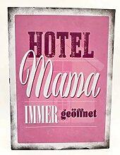 Vintage Retro Blechschild mit Spruch: Hotel MAMA
