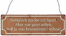 Vintage Shabby Holzschild Dekoschild NATÜRLICH MACHE ICH SPORT Geschenkidee