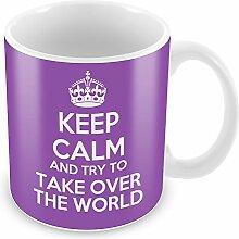 Violett Keep Calm und versuchen Take Over The World Becher Kaffee Tasse Geschenkidee