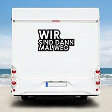 WA220 Clickzilla - Wohnmobil Aufkleber - Wohnwagen Aufkleber - WIR SIND DANN MAL WEG