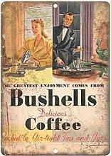 WAHAH Bushells Coffee Blechschild Metall Neuheit