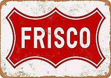 WAHAH Frisco Railroad Blechschild Metall Neuheit