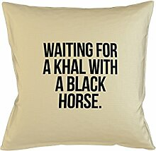 Waiting For A Khal With A Schwarz Horse Popular Game Of Episode Throne Kissenbezug Schlafsofa Haus Dekor Beige