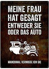 Wandschild 28x20cm MEINE FRAU HAT GESAGT Geschenk Mann Garage Auto