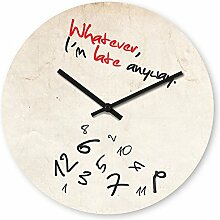 Wanduhr mit Motiv - Late Anyway - aus Echt-Glas | runde Küchen-Uhr | große Uhr modern