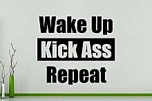 Wecken - Kick Ass Dupliziert - Spruch Spruch