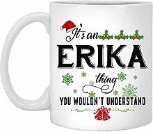 Weihnachtsbecher für Erika - Es ist eine