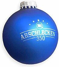 Weihnachtskugel Christbaumkugel Arschlecken350,