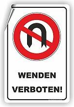 WENDEN VERBOTEN / keine Wendemöglichkeit - SCHILD / D-034 (40x60cm Aufkleber)