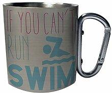 wenn du nicht laufen kannst schwimmen Edelstahl