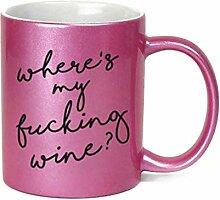 Where e's My Fucking Wine? Lustige