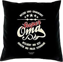 Witziges Kissen mit Füllung für die Groß-Mutter-Tag - Super Oma - bedrucktes Dekokissen als Geschenk für die Oma - Farbe: schwarz