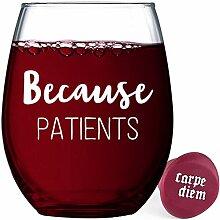 Witziges Weinglas für Damen und Herren Because