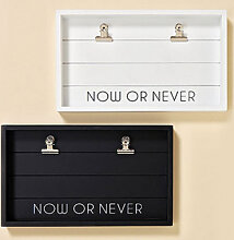 Wohnaccessoires - Memotafel Reminder - Now or Never