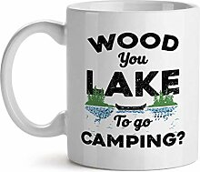 Wood You Lake To Go Camping Adventure Fishing
