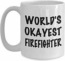 World 's Okayest Firefighter Tasse - perfekte