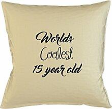 Worlds Coolest 15 Year Old Birthday Gift Komisch Kissenbezug Haus Sofa Bett Dekor Beige