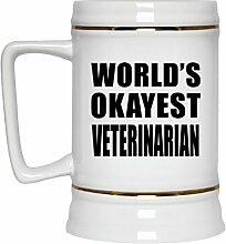 Worlds Okayest Veterinarian - Beer Stein Bierkrug