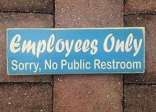Yohoba 30,5 x 4 Employees Only Sorry No Public